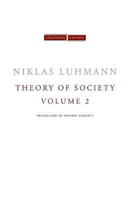 Theory of Society, Volume 2 - Cultural Memory in the Present (Paperback)