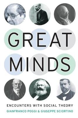 Great Minds: Encounters with Social Theory (Paperback)