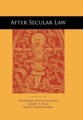 After Secular Law - The Cultural Lives of Law (Hardback)