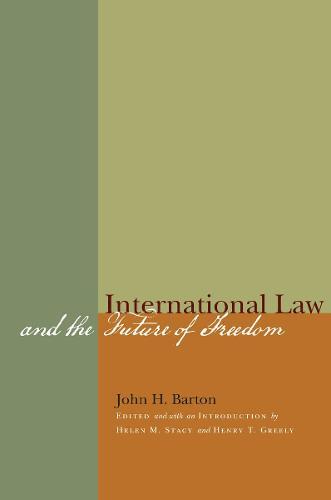 International Law and the Future of Freedom (Hardback)