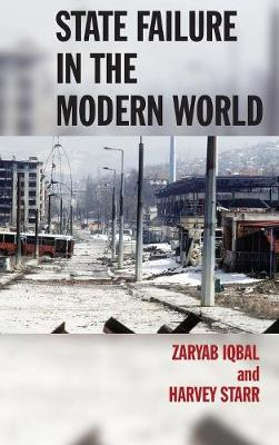 State Failure in the Modern World (Hardback)
