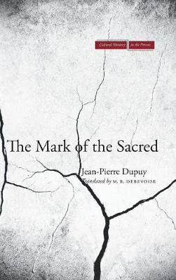 The Mark of the Sacred - Cultural Memory in the Present (Hardback)