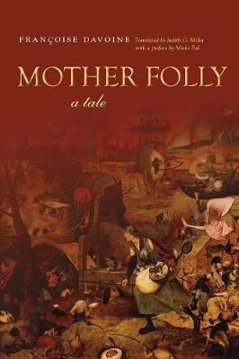 Mother Folly: A Tale - Cultural Memory in the Present (Paperback)
