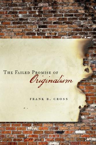 The Failed Promise of Originalism (Hardback)