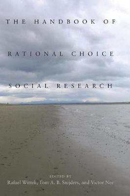 The Handbook of Rational Choice Social Research (Hardback)