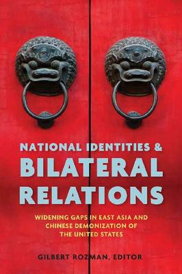 National Identities and Bilateral Relations (Hardback)