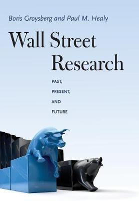 Wall Street Research: Past, Present, and Future (Hardback)