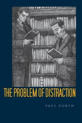 The Problem of Distraction (Paperback)