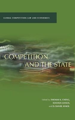 Competition and the State - Global Competition Law and Economics (Hardback)
