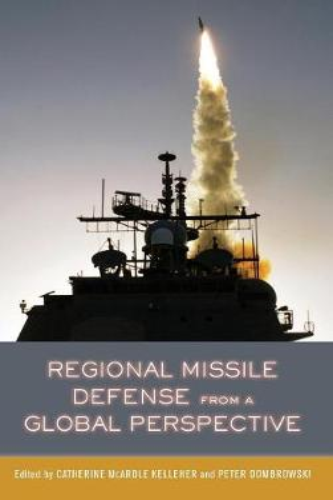 Regional Missile Defense from a Global Perspective (Hardback)