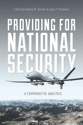 Providing for National Security: A Comparative Analysis (Hardback)