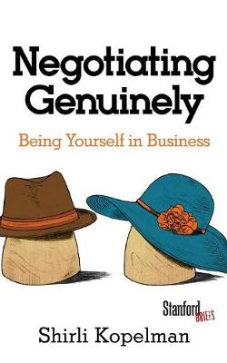 Negotiating Genuinely: Being Yourself in Business (Paperback)