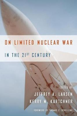 On Limited Nuclear War in the 21st Century (Paperback)