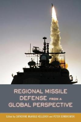 Regional Missile Defense from a Global Perspective (Paperback)