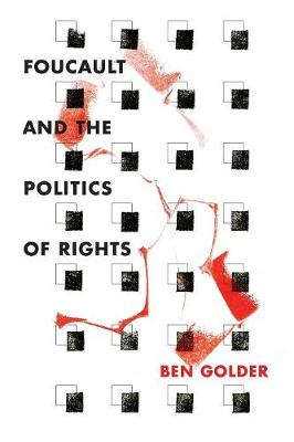 Foucault and the Politics of Rights (Paperback)