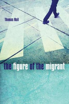 The Figure of the Migrant (Paperback)
