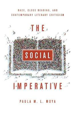 The Social Imperative: Race, Close Reading, and Contemporary Literary Criticism (Paperback)