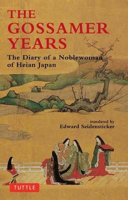 Gossamer Years: Diary of a Noblewoman of Heian Japan (Paperback)