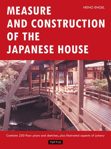 Measure and Construction of the Japanese House (Paperback)