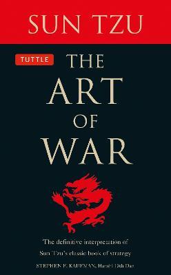The Art of War: The Definitive Interpretation of Sun Tzu's Classic Book of Strategy (Paperback)