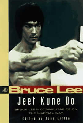 Bruce Lee Jeet Kune Do: Bruce Lee's Commentaries on the Martial Way (Paperback)