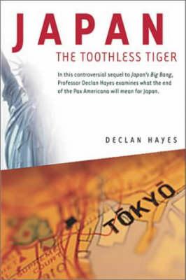 Japan, the Toothless Tiger (Hardback)