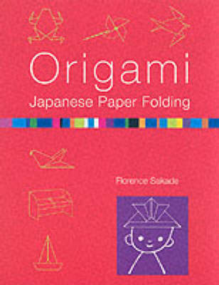 Origami: Japanese Paper Folding (Paperback)