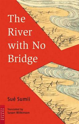 The River with No Bridge (Paperback)
