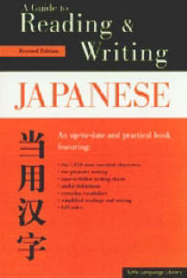 A Guide to Reading and Writing Japanese (Paperback)