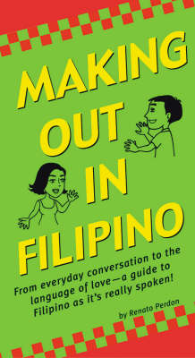Making out in Filipino (Paperback)