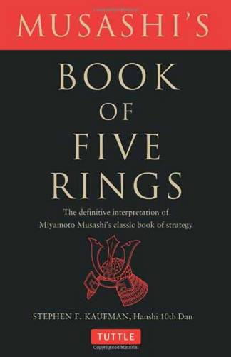 Musashi's Book of Five Rings: The Definitive Interpretation of Miyamoto Musashi's Classic Book of Strategy (Paperback)