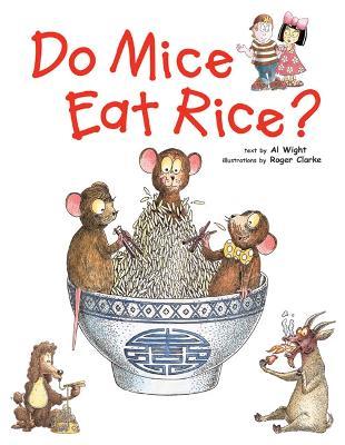 Do Mice Eat Rice? (Hardback)