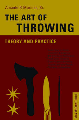 The Art of Throwing: Theory and Practice (Paperback)