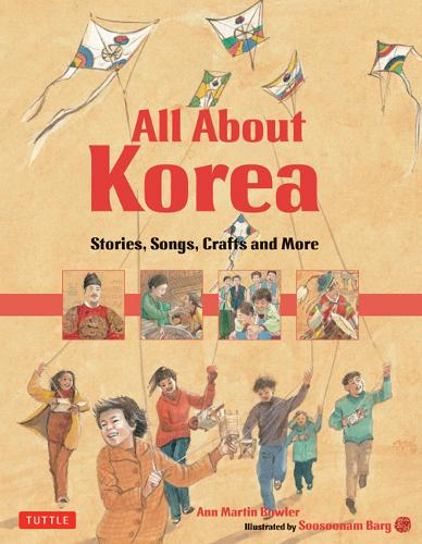 All About Korea: Stories, Songs, Crafts and More (Hardback)