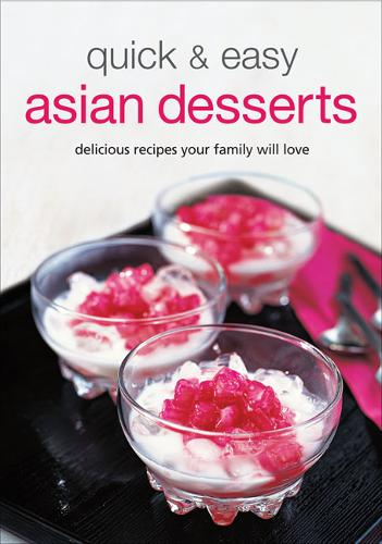 Quick & Easy Asian Desserts - Learn to Cook Series (Spiral bound)