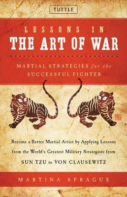 Lessons in the Art of War: Martial Strategies for the Successful Fighter (Hardback)