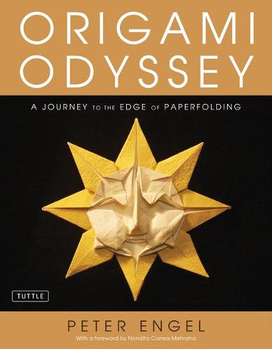Origami Odyssey: A Journey to the Edge of Paperfolding (Hardback)