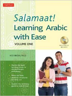 Salamaat! Learning Arabic with Ease: Volume One (Paperback)