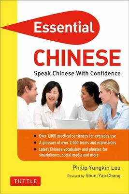 Essential Chinese: Speak Chinese with Confidence! (Paperback)