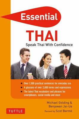 Essential Thai: Speak Thai With Confidence! (Thai Phrasebook & Dictionary) - Essential Phrasebook & Disctionary Series (Paperback)