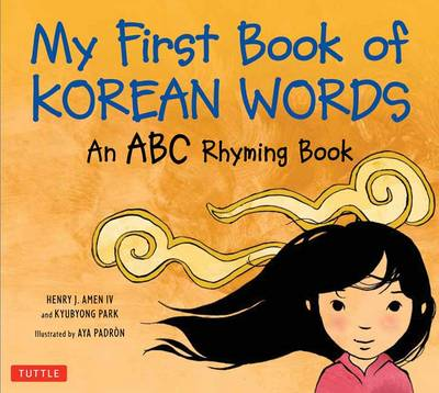 My First Book of Korean Words: An ABC Rhyming Book (Hardback)