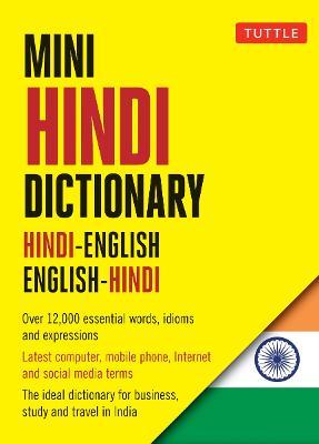 Tuttle Mini Hindi Dictionary: Hindi-English, English-Hindi - Tuttle Mini Dictionary (Paperback)