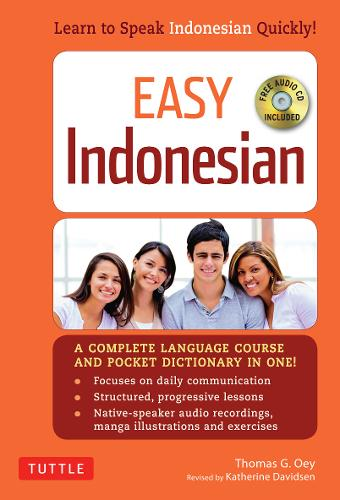 Easy Indonesian: Learn to Speak Indonesian Quickly (Audio CD Included) (Paperback)