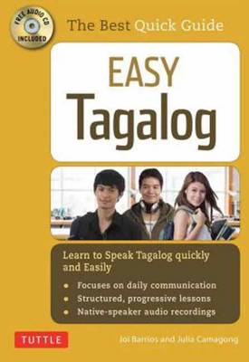 Easy Tagalog (with CD Rom): Learn to Speak Tagalog Quickly and Easily! (Paperback)