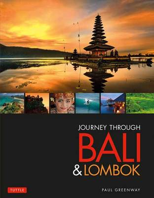 Journey Through Bali & Lombok (Hardback)
