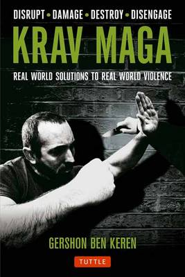 Krav Maga: Real World Solutions to Real World Violence (Paperback)