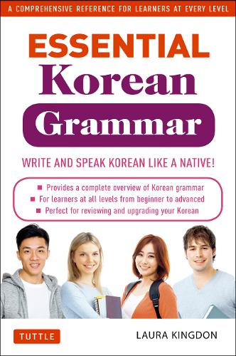 Essential Korean Grammar: Your Essential Guide to Speaking and Writing Korean Fluently! (Paperback)