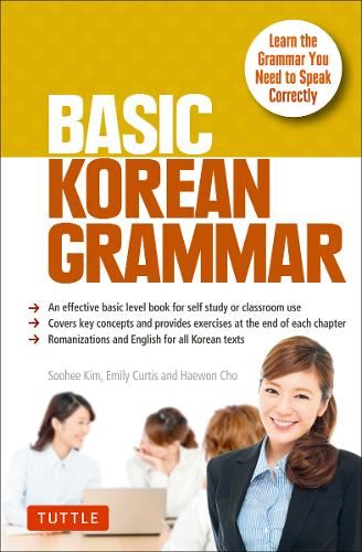 Basic Korean Grammar: Learn the Grammar You Need to Speak Correctly (Paperback)