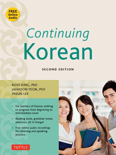Continuing Korean: Includes CD-ROM of Audio Recordings (Paperback)