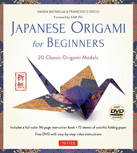 Japanese Origami for Beginners Kit: 20 Classic Origami Models: Kit with Origami Book, 72 High-Quality Origami Papers and Instructional DVD: Great for Kids and Adults!